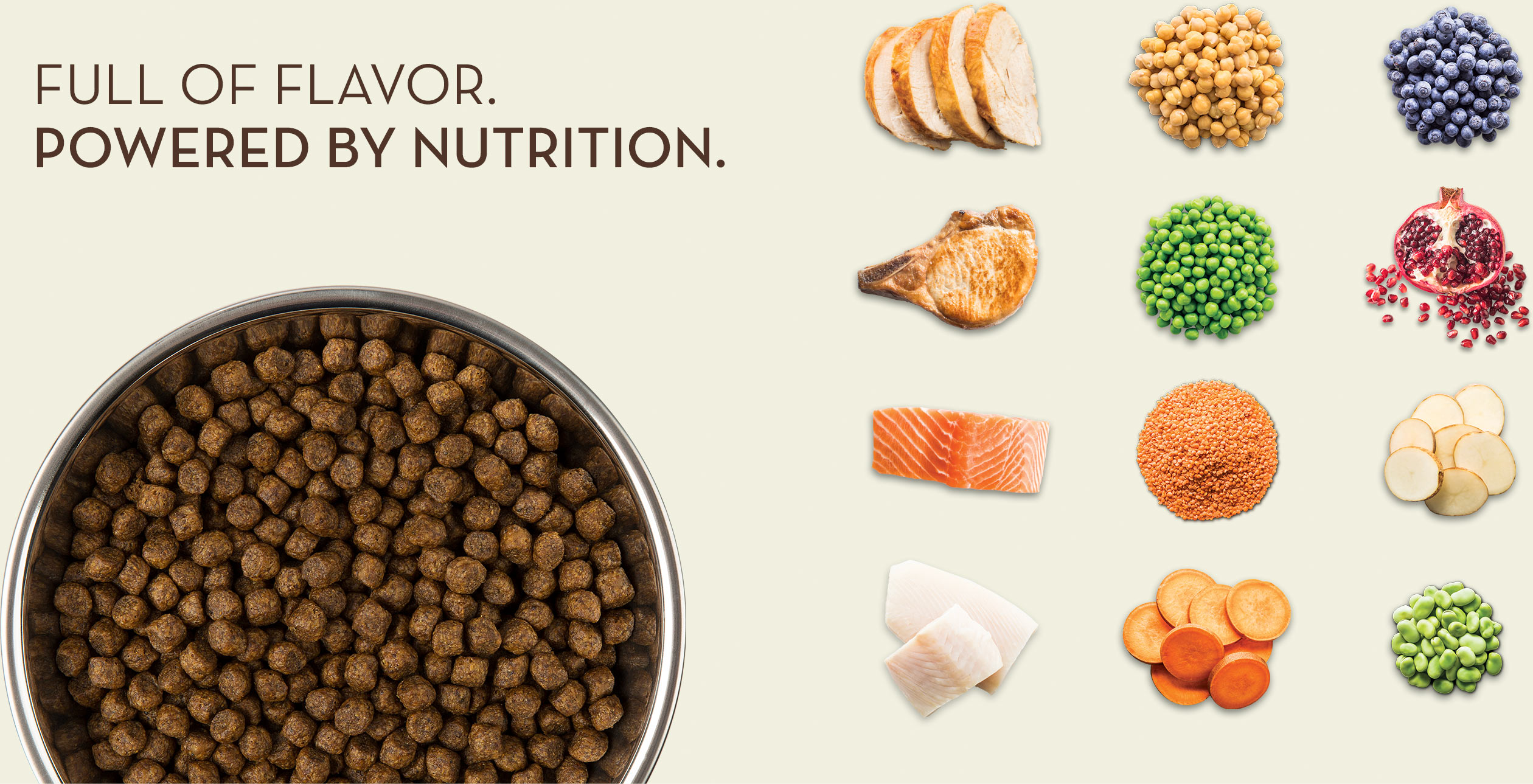 Full of Flavor. Powered by Nutrition.